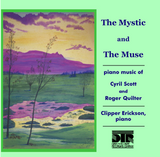 The Mystic and the Muse - Clipper Erickson, piano - DTR