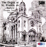 The Organ of St. Francis de Sales, Philadelphia