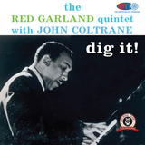 The Red Garland Quintet With John Coltrane - Dig It!