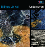 Undercurrent - Bill Evans and Jim Hall