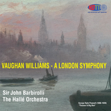 Vaughan Williams - A London Symphony - John Barbirolli Conducting The Hallé Orchestra