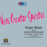 Veni Creator Spiritus - Mel Butler, organist (C. B. Fisk organ) - Men's Chorus of Downtown Presbyterian Church