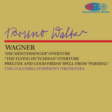 Wagner Preludes and Overtures - Bruno Walter - Columbia Symphony Orchestra