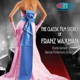 The Classic Film Scores of Franz Waxman - Charles Gerhardt Conducts the National Philharmonic Orchestra - Available in 4.0 Surround Blu-ray Audio