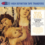 What Child Is This - E. Power Biggs - Gregg Smith Singers - The Texas Boys Choir Of Forth Worth - New York Brass And Percussion Ensemble