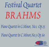 Brahms Festival Quartet: Piano Quartet in G Minor, No. 1 Op. 24 & Piano Quartet in C Minor, No. 3 Op. 60