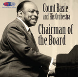 Count Basie and His Orchestra: Chairman of the Board