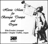 Heroic Music for Baroque Trumpet and Organ (Pure DSD)