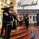 Hispanidad - Songs for the Day of Hispanic Heritage - Available in 5.0 Surround Blu-ray Audio