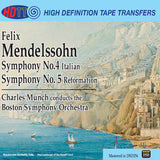 Mendelssohn Symphonies No 4 and 5 - Charles Munch - Boston Symphony Orchestra (Pure DSD)