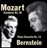 Mozart: Symphony No. 36 & Piano Concerto No. 15 - Leonard Bernstein Conducts the Vienna Philharmonic Orchestra