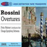 Rossini: Overtures - Fritz Reiner Conducts the Chicago Symphony Orchestra