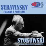 Stravinsky: Firebird & Petroushka - Stokowski Conducts the Berlin Philharmonic Orchestra
