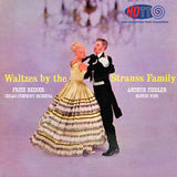 Waltzes by the Strauss Family - Fritz Reiner Conducts the Chicago Symphony Orchestra & Arthur Fielder Conducts the Boston Pops Orchestra
