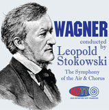 Wagner - Leopold Stokowski Conducts the Symphony of the Air & Chorus
