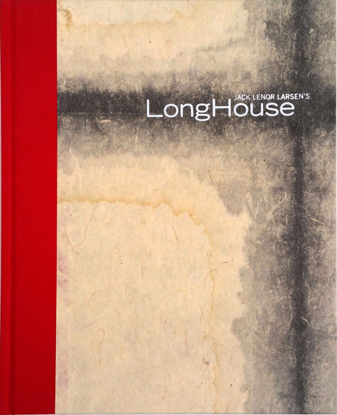 JACK LENOR LARSEN'S LongHouse BY MOLLY CHAPPELLET