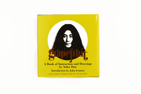 Grapefruit - A Book of Instructions and Drawings by Yoko Ono