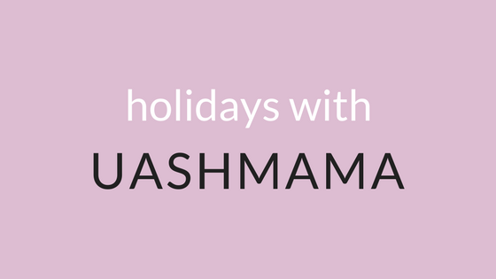 Home for the Holidays with Uashmama