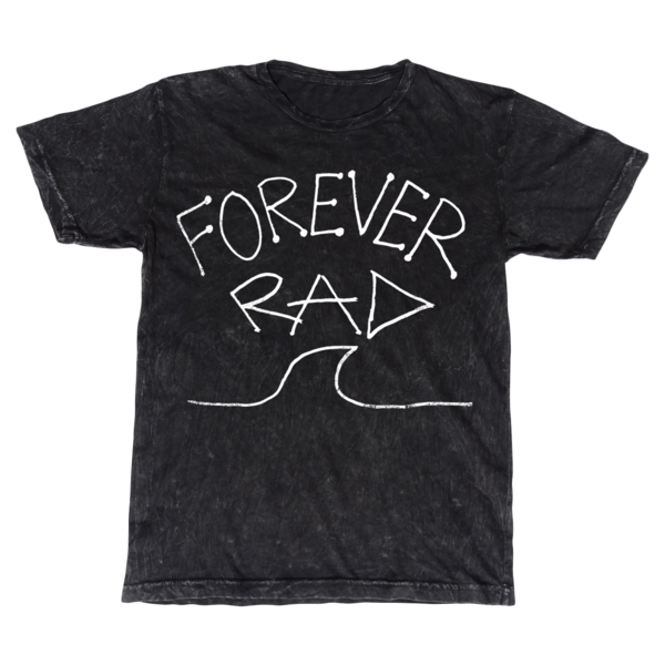 "Radical Something ""Forever Rad Stonewashed Tee"""
