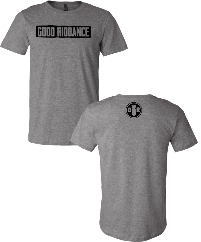 Good Riddance - Bar Tee (Grey)