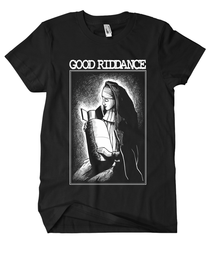 Good Riddance - NUN Bomb Tee