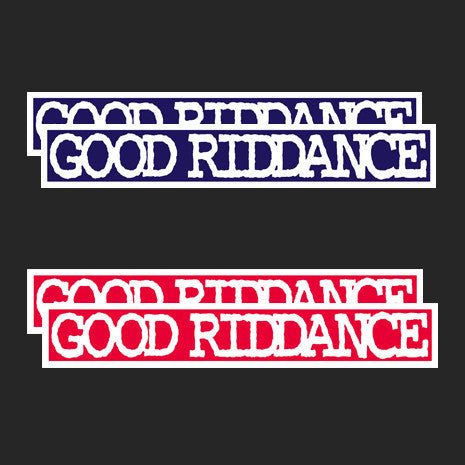 Good Riddance Sticker Set