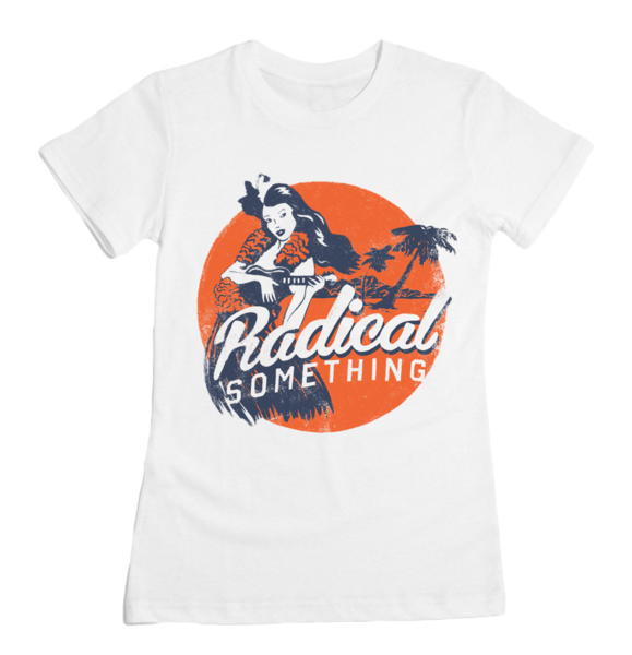 "Radical Something ""Hula Girl Women's Shirt"""