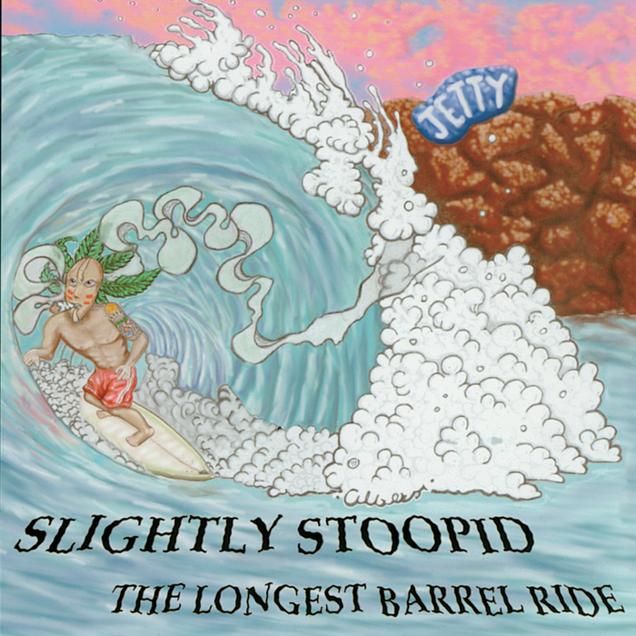 Slightly Stoopid - The Longest Barrel Ride CD