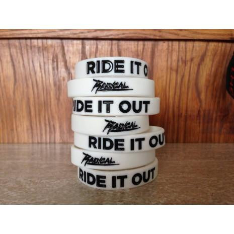 "Radical Something ""Ride It Out"" Wristband"