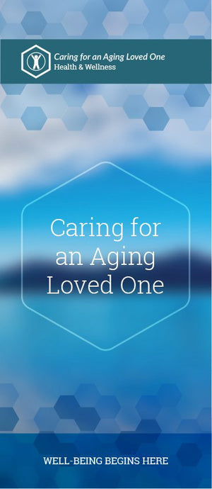 Caring for an Aging Loved One pamphlet/brochure (6053H1)