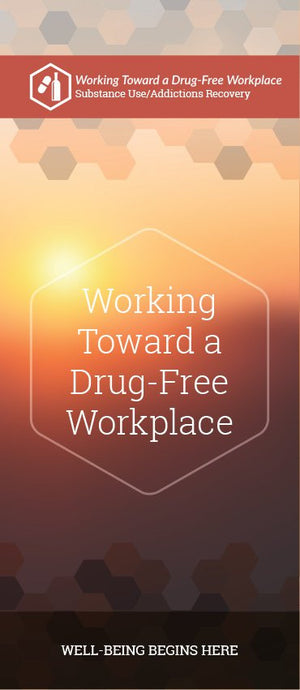 Working Toward A Drug-Free Workplace pamphlet/brochure (6063S1)