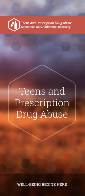 Teens and Prescription Drug Abuse pamphlet/brochure (6131S1)