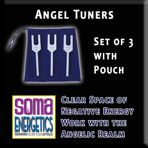 Angel Tuners - Clear Space and Connect with Your Angels - SomaEnergetics Sound Tools & Training