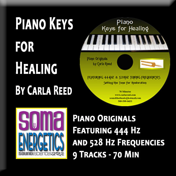 CD: Piano Keys for Healing - Tuned to the 528 Hz! - SomaEnergetics Sound Tools & Training