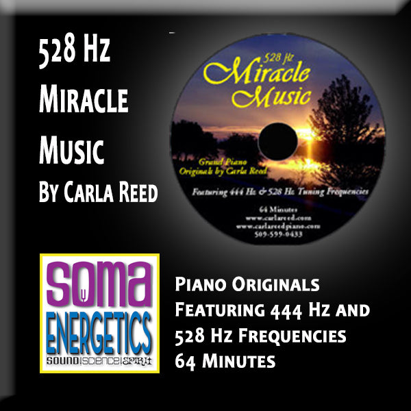 CD: 528 Hz Miracle Music - Piano Originals by Carla Reed - SomaEnergetics Sound Tools & Training