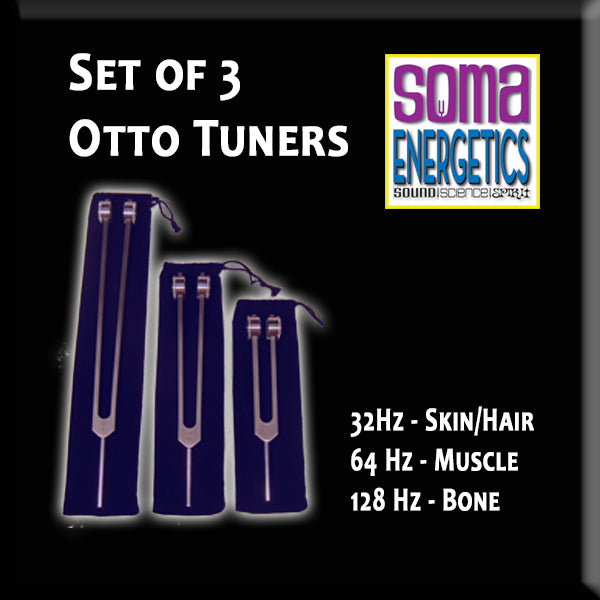 Otto Tuners - Therapeutic Fork Set - 32 Hz, 64 Hz, 128 Hz. - SomaEnergetics Sound Tools & Training