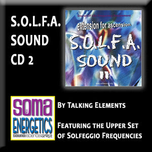 CD: SOLFA II - Featuring the upper Solfeggio Frequencies
