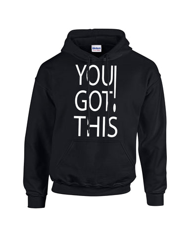 You Got This! Hoodie