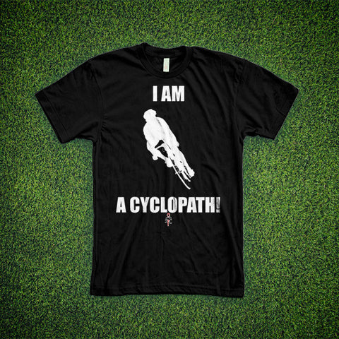I am a cyclopath.