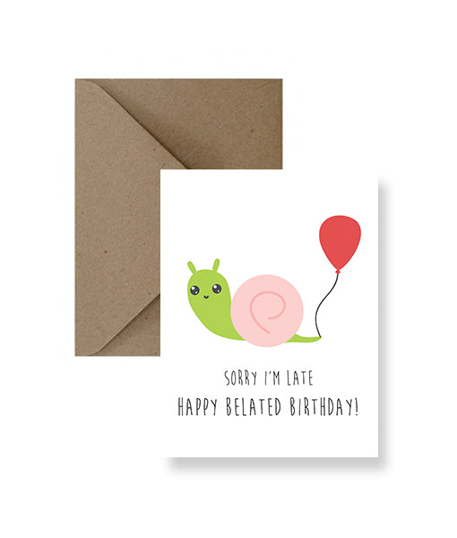 IMPAPER - Sorry I'm Late, Happy Belated Birthday Card