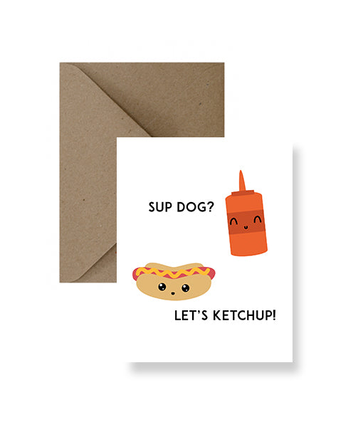 ImPaper - Sup Dog, Let's Ketchup Friendship Card