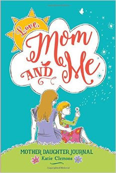Love, Mom and Me - Mother/Daughter Journal - Mimosa Goods - 1