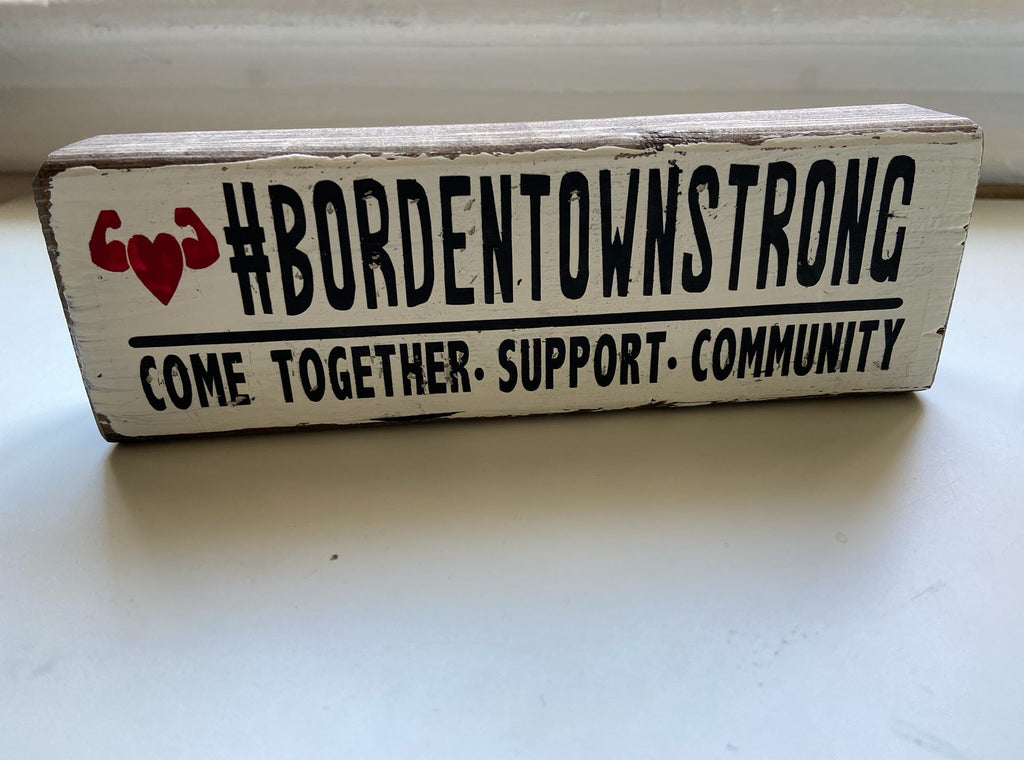 #BORDENTOWNSTRONG Wood Sign