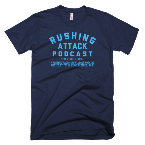 Rushing Attack Podcast - Baby Blue Print - T-Shirt