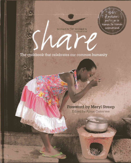 Share - The Women for Women Cookbook