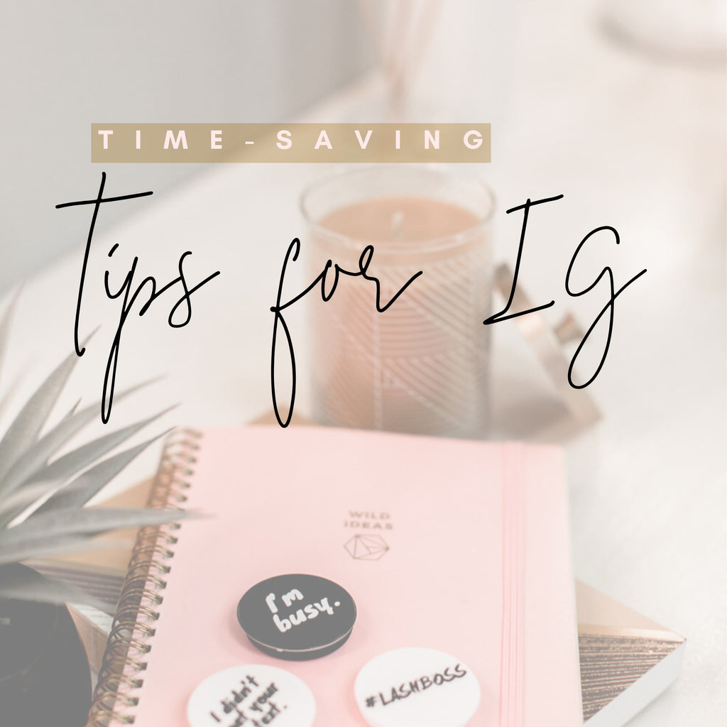 Time-Saving Tips for Posting on IG