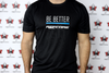 REFcore™ Shirt - Be Better *Limited Edition*