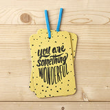 You Are Something Wonderful Gift Tag