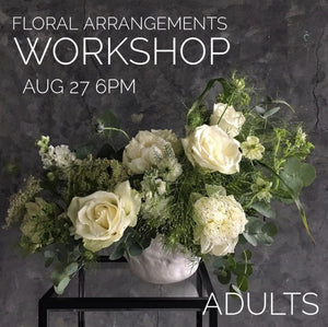 ADULT FLORAL WORKSHOP