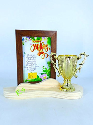 Happiness Overloaded Mother's Day Special Gift Golden Trophy with Mother's Special Quotes Frame